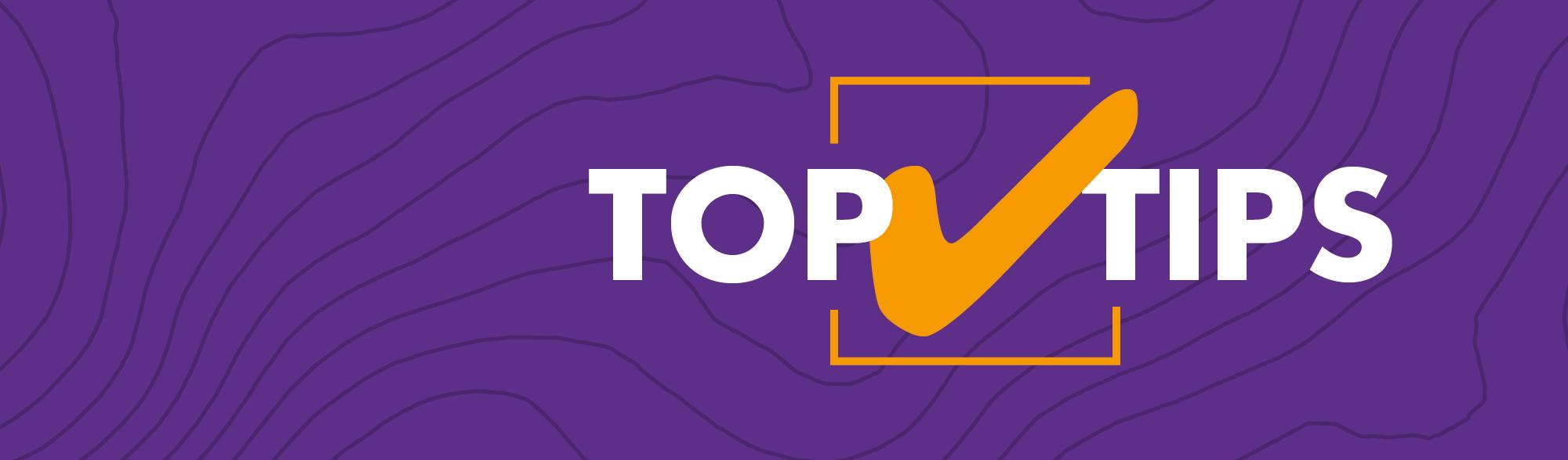 Top tips banner