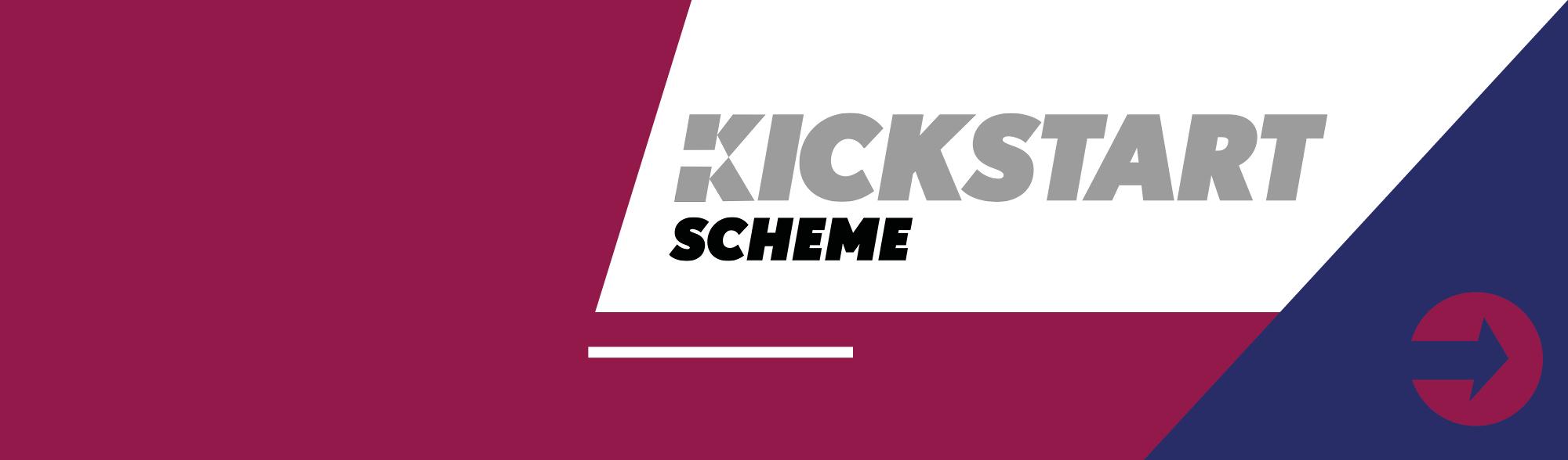 Kickstart scheme banner